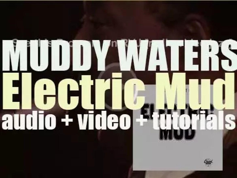 Cadet publish Muddy Waters' album : 'Electric Mud' (1968)