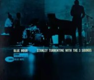 Stanley Turrentine & the 3 Sounds - Blue Hour