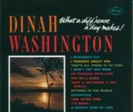 Dinah Washington - What a Diffrence a Day Makes