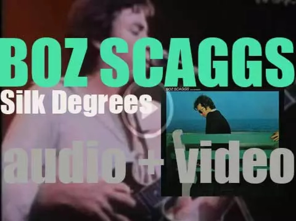 Boz Scaggs releases his immensely successful album : 'Silk Degrees' (1976)