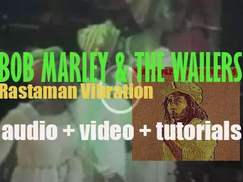 Island publish 'Rastaman Vibration' by Bob Marley & The Wailers (1976)