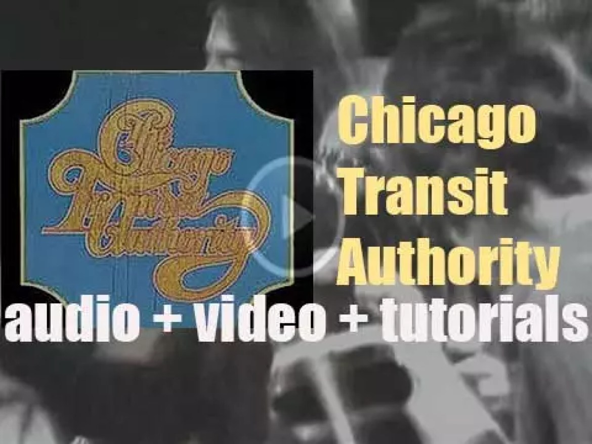 Columbia release 'The Chicago Transit Authority,' their debut album (1969)