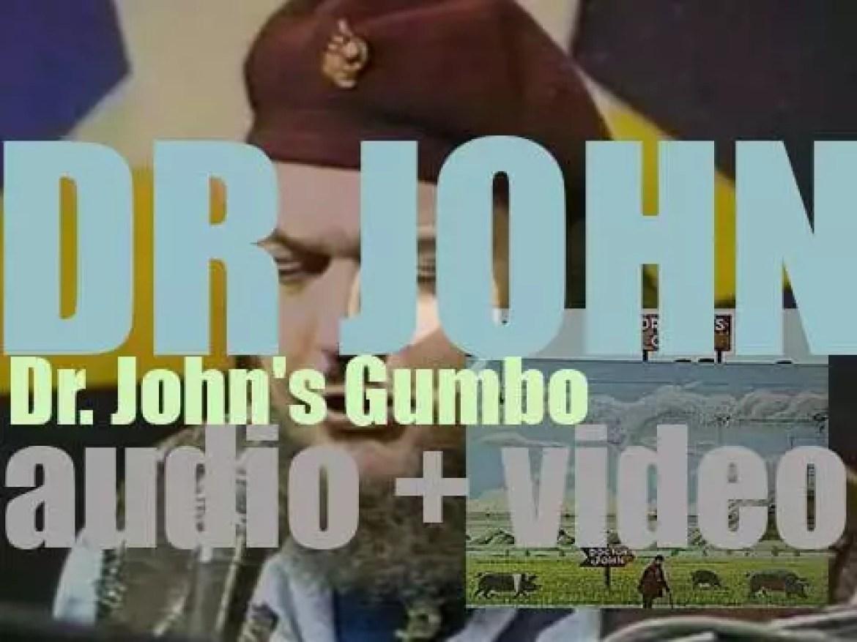 Atco Records release 'Dr. John's Gumbo,' his fifth album featuring 'Iko Iko' (1972)