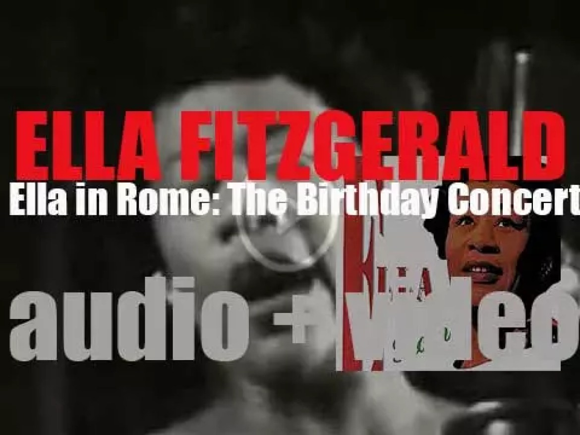 Ella Fitzgerad records 'Ella in Rome: The Birthday Concert' produced by Norman Granz (1958)