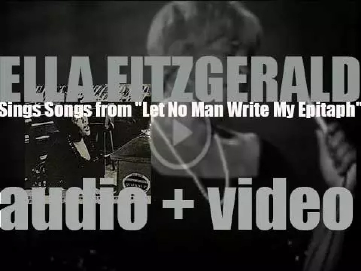 "Ella Fitzgerald records 'Sings Songs from 'Let No Man Write My Epitaph"" for Verve (1960)"