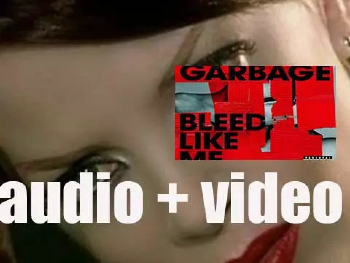 Garbage release 'Bleed Like Me,' their fourth album featuring Dave Grohl (2005)