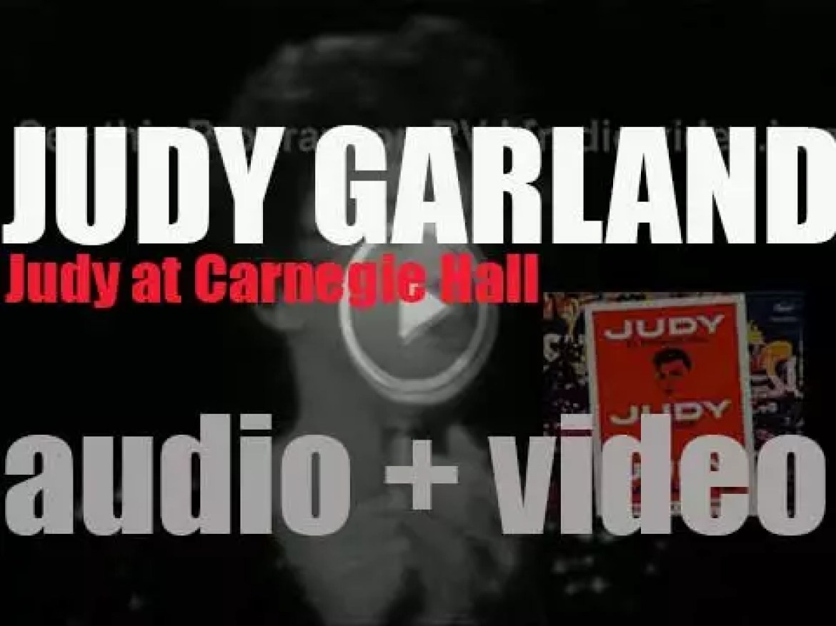Judy Garland records 'Judy at Carnegie Hall' for Capitol (1961)