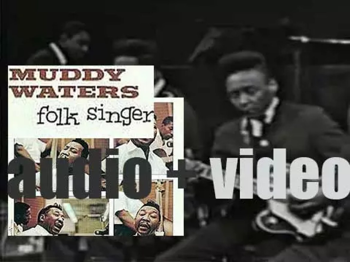 Chess release Muddy Waters's only all-acoustic album : 'Folk Singer' (1964)