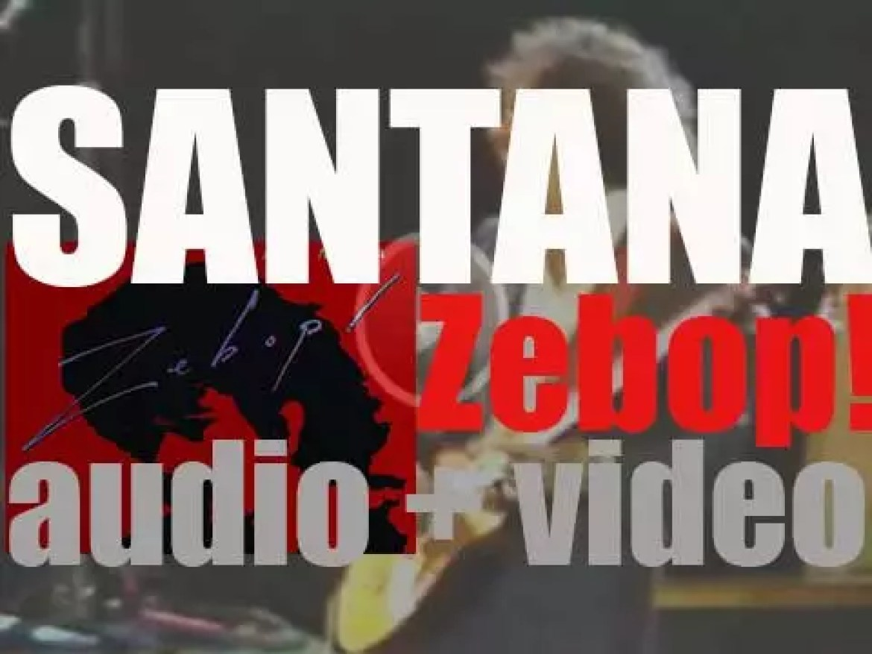 Columbia publish Santana's eleventh album : 'Zebop!' (1981)
