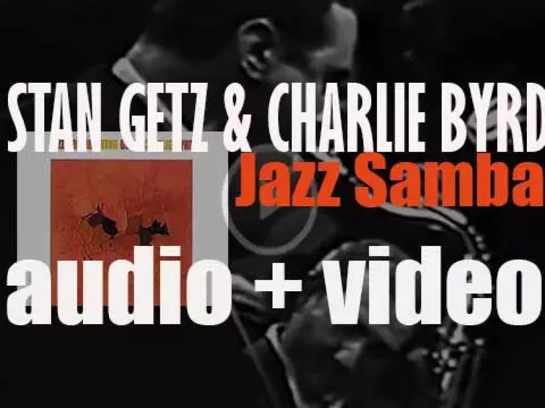MGM / Verve publish 'Jazz Samba' by Stan Getz & Charlie Byrd (1962)