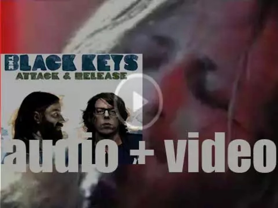 Nonesuch release The Black Keys'fifth album : 'Attack & Release' produced by Danger Mouse (2008)