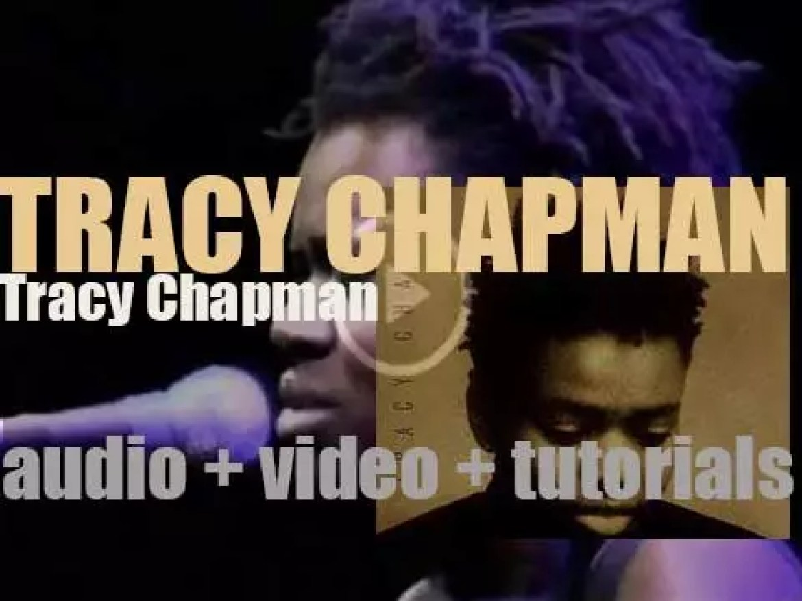 Elektra publish 'Tracy Chapman,' her first self titled album featuring 'Talkin' 'Bout A Revolution' & 'Fast Car' (1988)