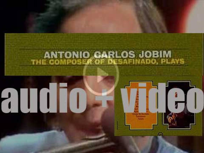 Antonio Carlos Jobim records his debut 'American' album :  'The Composer of Desafinado Plays' (1963)