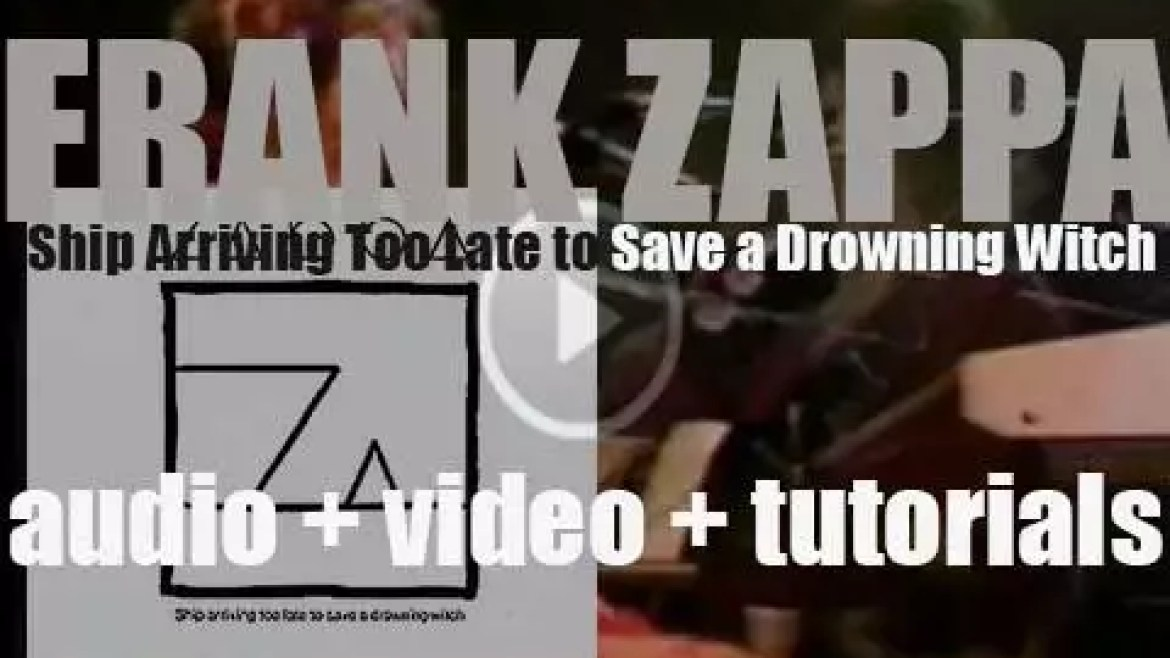 Frank Zappa releases 'Ship Arriving Too Late to Save a Drowning Witch' featuring 'Valley Girl' (1982)
