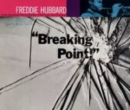 Freddie Hubbard - Breaking Point!
