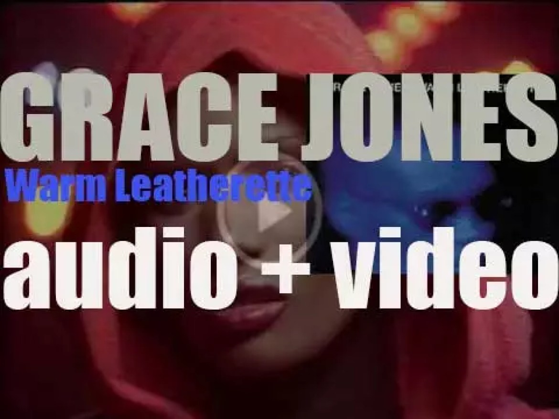 Island publish Grace Jones' fourth album : 'Warm Leatherette' featuring 'Private Life' (1980)