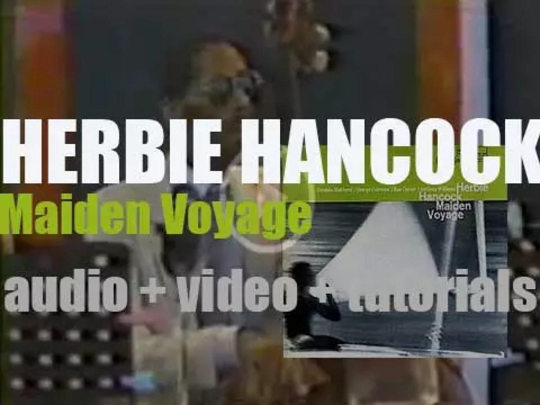 Blue Note publish Herbie Hancock's fifth album : 'Maiden Voyage' (1965)