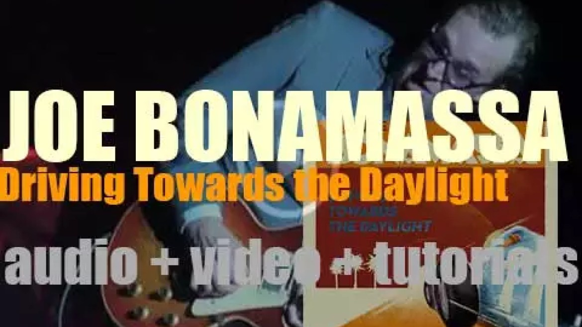 Joe Bonamassa releases his tenth album : 'Driving Towards the Daylight' (2012)