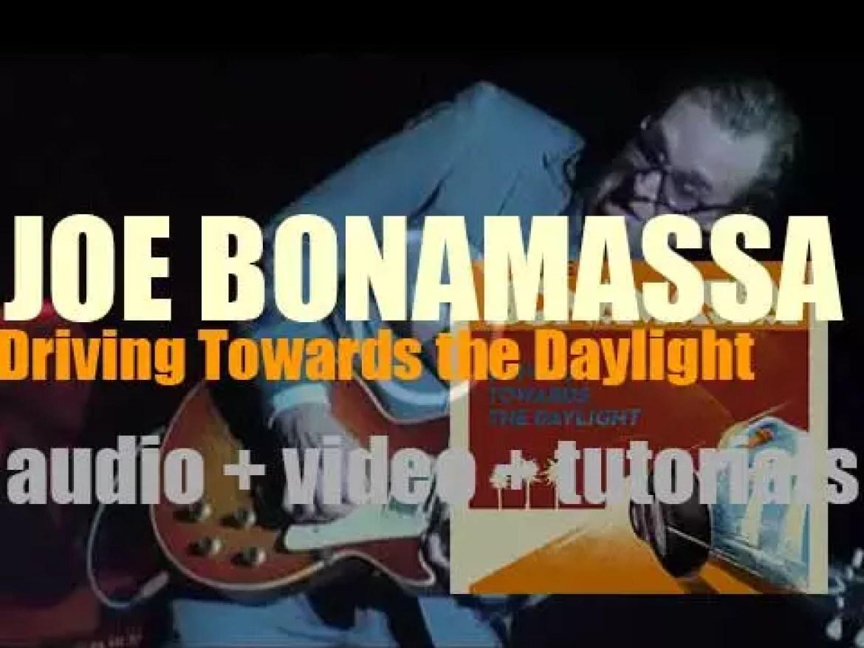 Joe Bonamassa releases his tenth album : 'Driving Towards the Daylight' (2012)