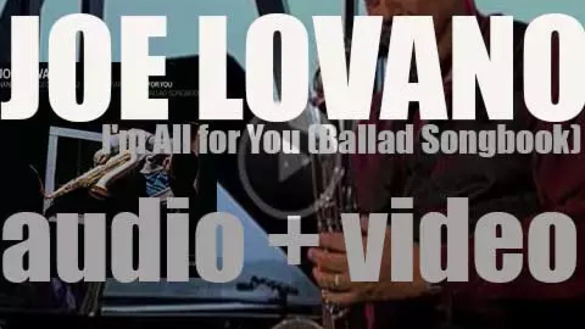 Blue Note publish Joe Lovano's 'I'm All For You,' a ballads album recorded with Hank Jones (2004)