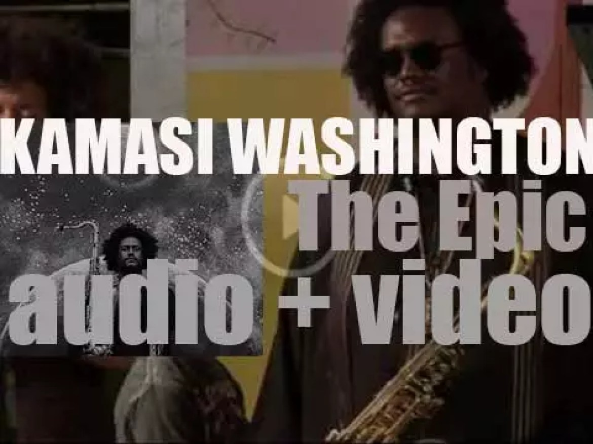 Kamasi Washington releases 'The Epic,'  a triple album recorded with a 32-piece orchestra and 20-voice choir (2015)