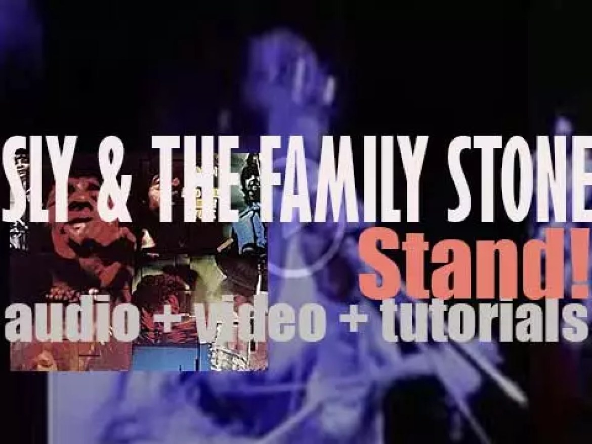 Sly & the Family Stone release 'Stand!'  their fourth album (1969)