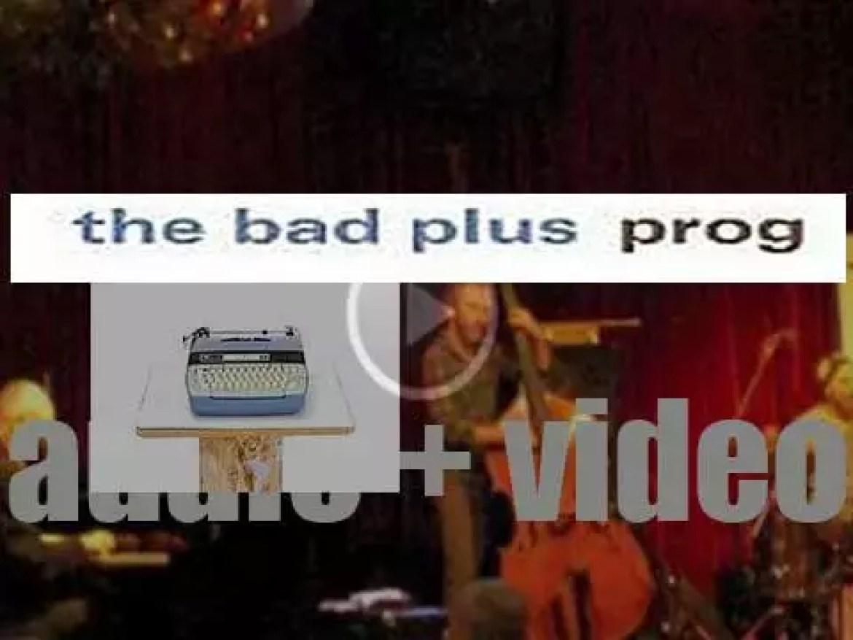 The Bad Plus' 'Prog'