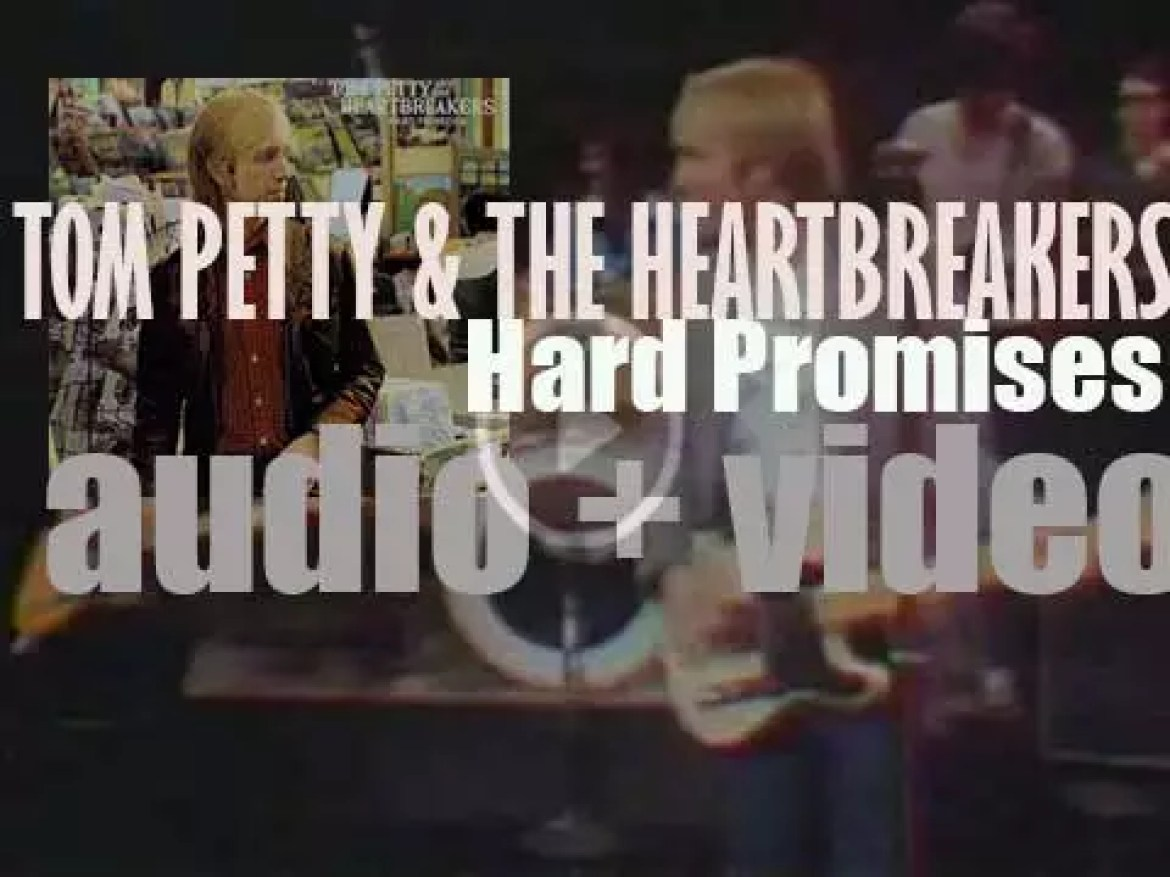 Tom Petty & the Heartbreakers release their fourth album : 'Hard Promises' (1981)