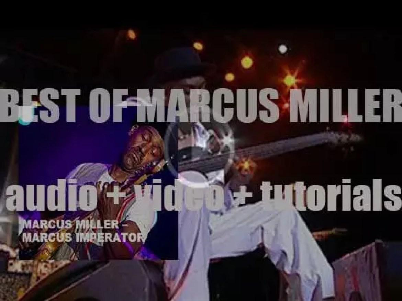Happy Birthday Marcus Miller. 'Marcus Imperator'
