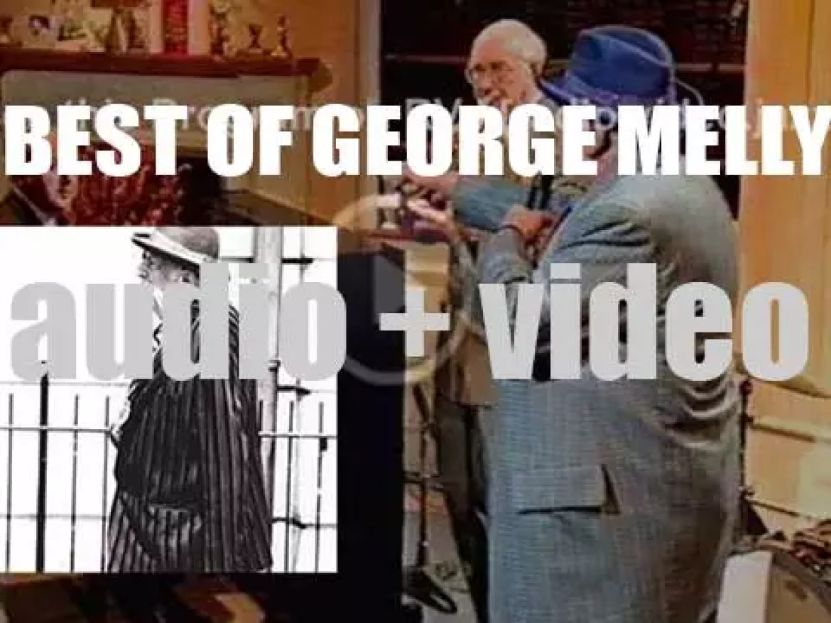 We remember George Melly. 'Melly Mellowed'
