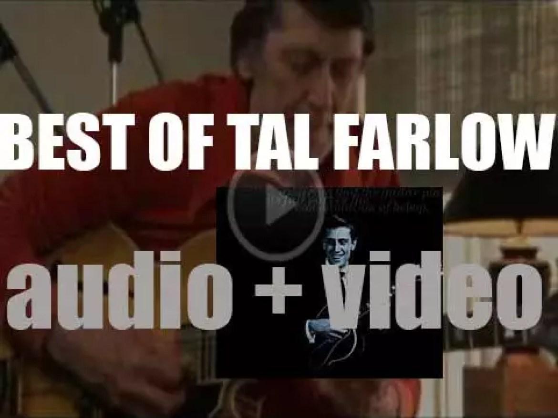 We remember Tal Farlow. 'Tal The Octopus'