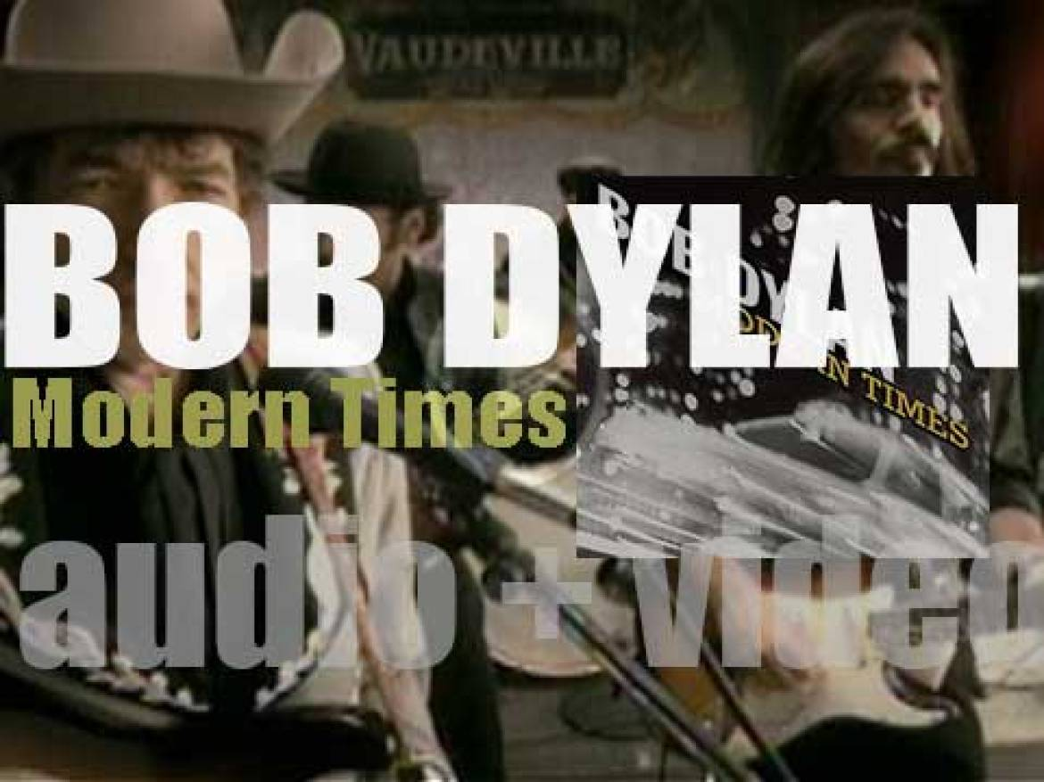 Bob Dylan releases his thirty-second album : 'Modern Times' (2006)