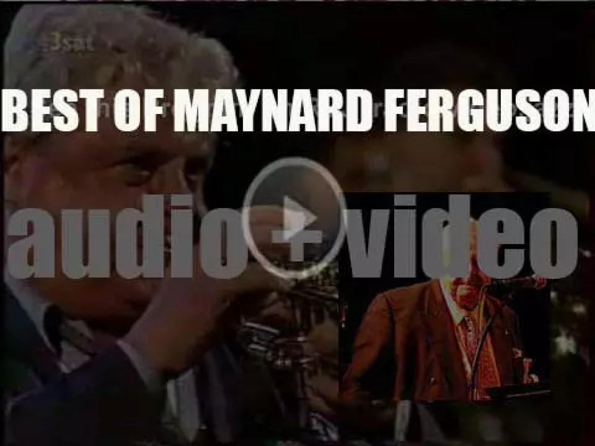 We remember Maynard Ferguson. 'The Magnitude Of Ferguson'
