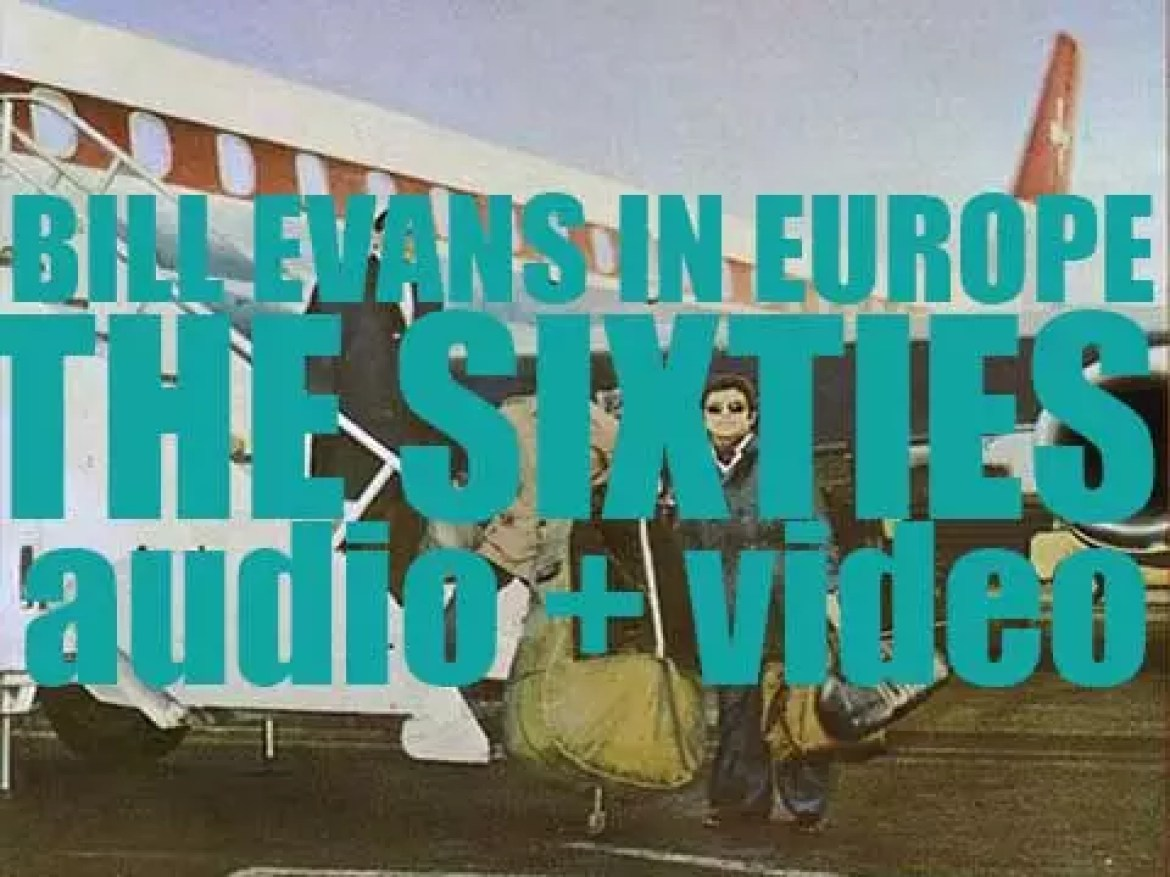 Bill Evans in Europe – The Sixties