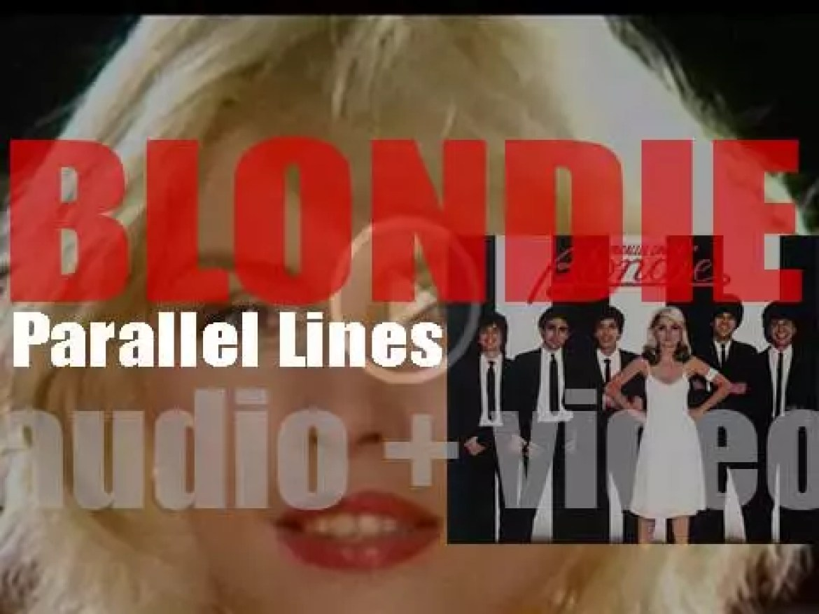 Blondie release 'Parallel Lines,' their third album featuring 'Heart of Glass,' 'Sunday Girl' and 'One Way or Another' (1978)