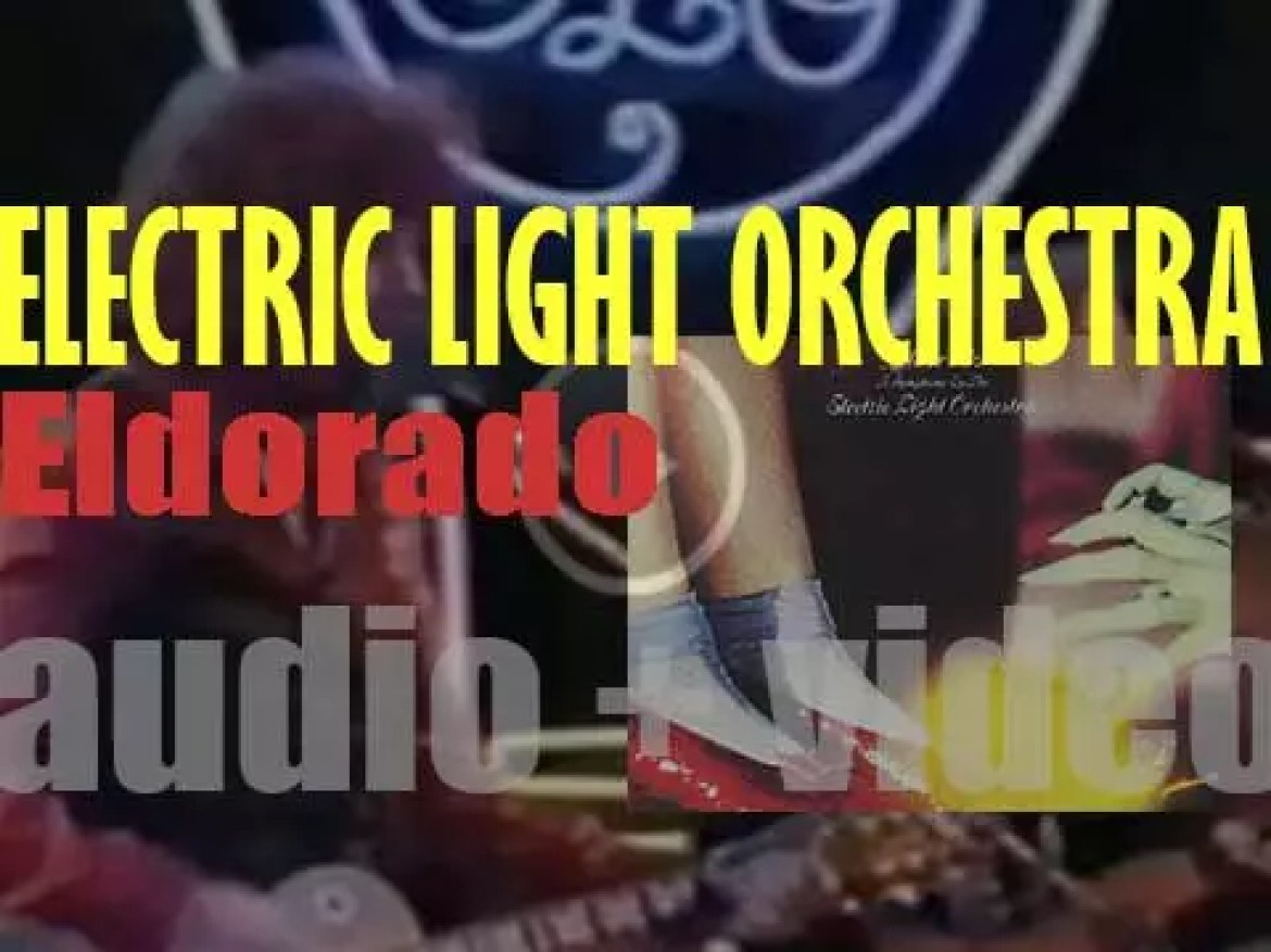 Electric Light Orchestra release their fourth album : 'Eldorado (A Symphony by the Electric Light Orchestra)' featuring 'Can't Get It Out of My Head' (1974)