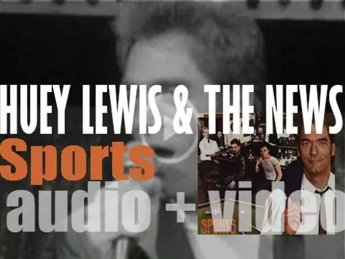 Huey Lewis & the News release 'Sports,' their third album featuring 'Heart and Soul,' 'I Want a New Drug,' 'The Heart of Rock & Roll' and 'If This Is It' (1983)