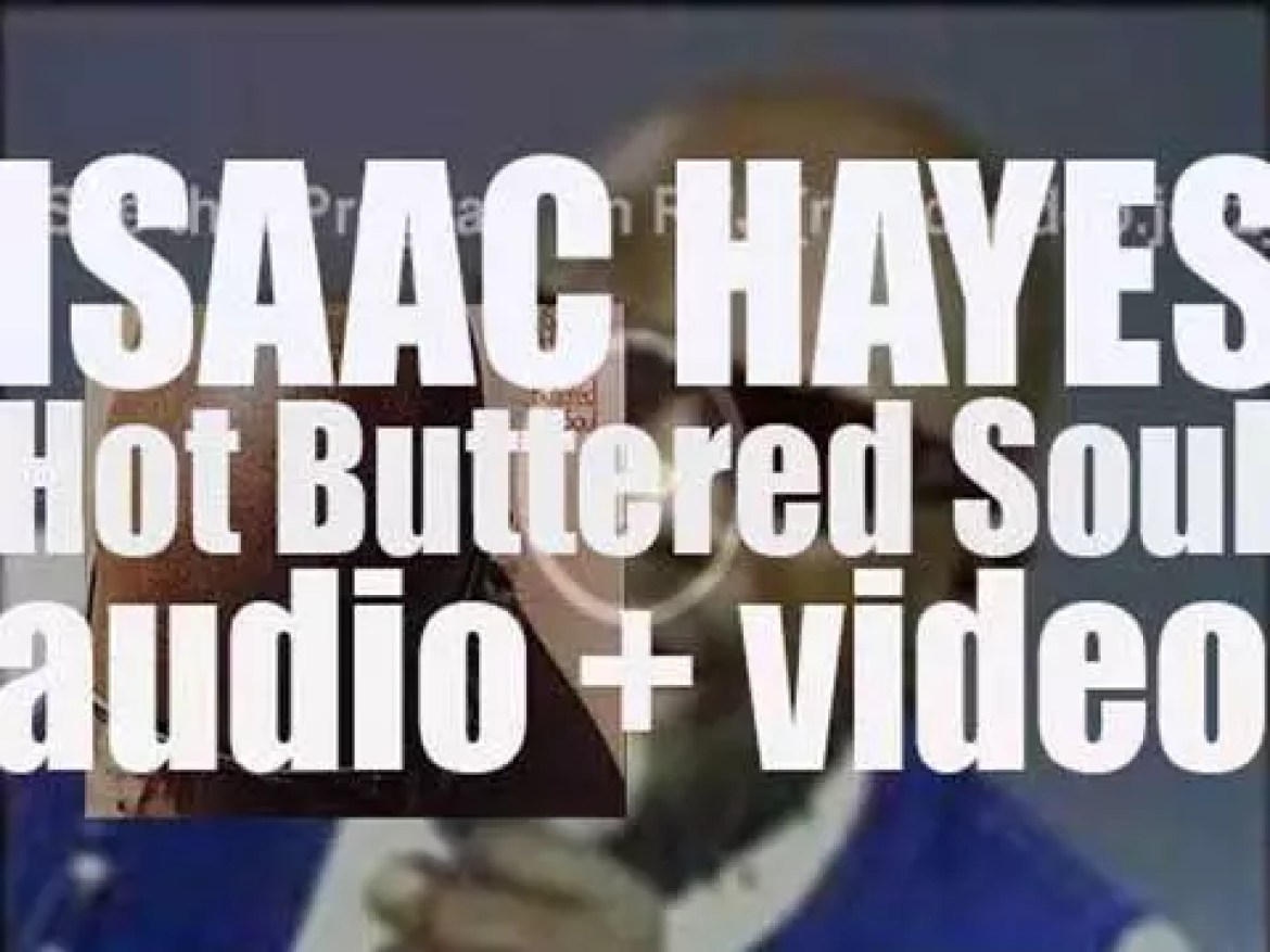 Isaac Hayes releases his second album 'Hot Buttered Soul' (1969)