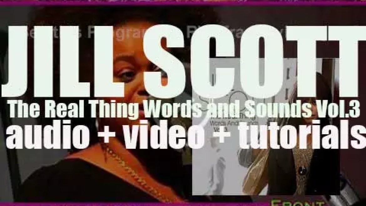 Jill Scott releases her third album : 'The Real Thing: Words and Sounds Vol. 3' (2007)