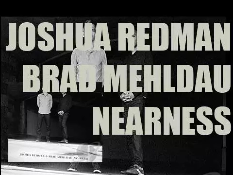 Nonesuch publish 'Nearness' by Joshua Redman & Brad Mehldau (2016)