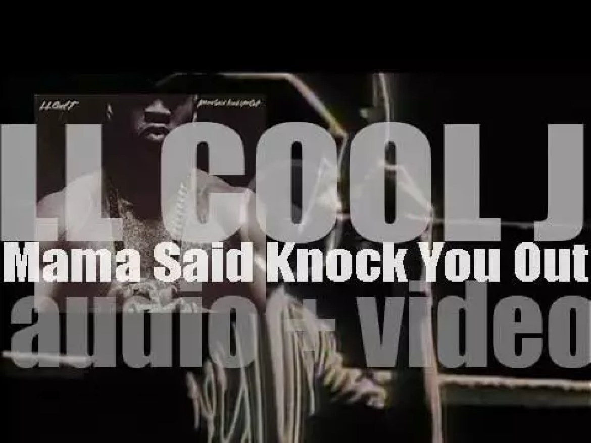 Def Jam publish LL Cool J's fourth album : 'Mama Said Knock You Out' featuring 'Around the Way Girl' (1990)