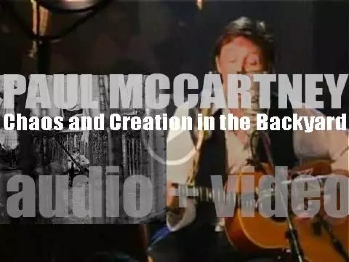 Paul McCartney releases his thirteenth solo album : 'Chaos and Creation in the Backyard' (2005)