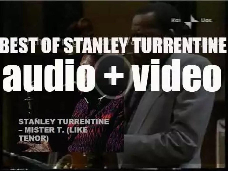 We remember Stanley Turrentine. 'Mister T. (Like Tenor)'