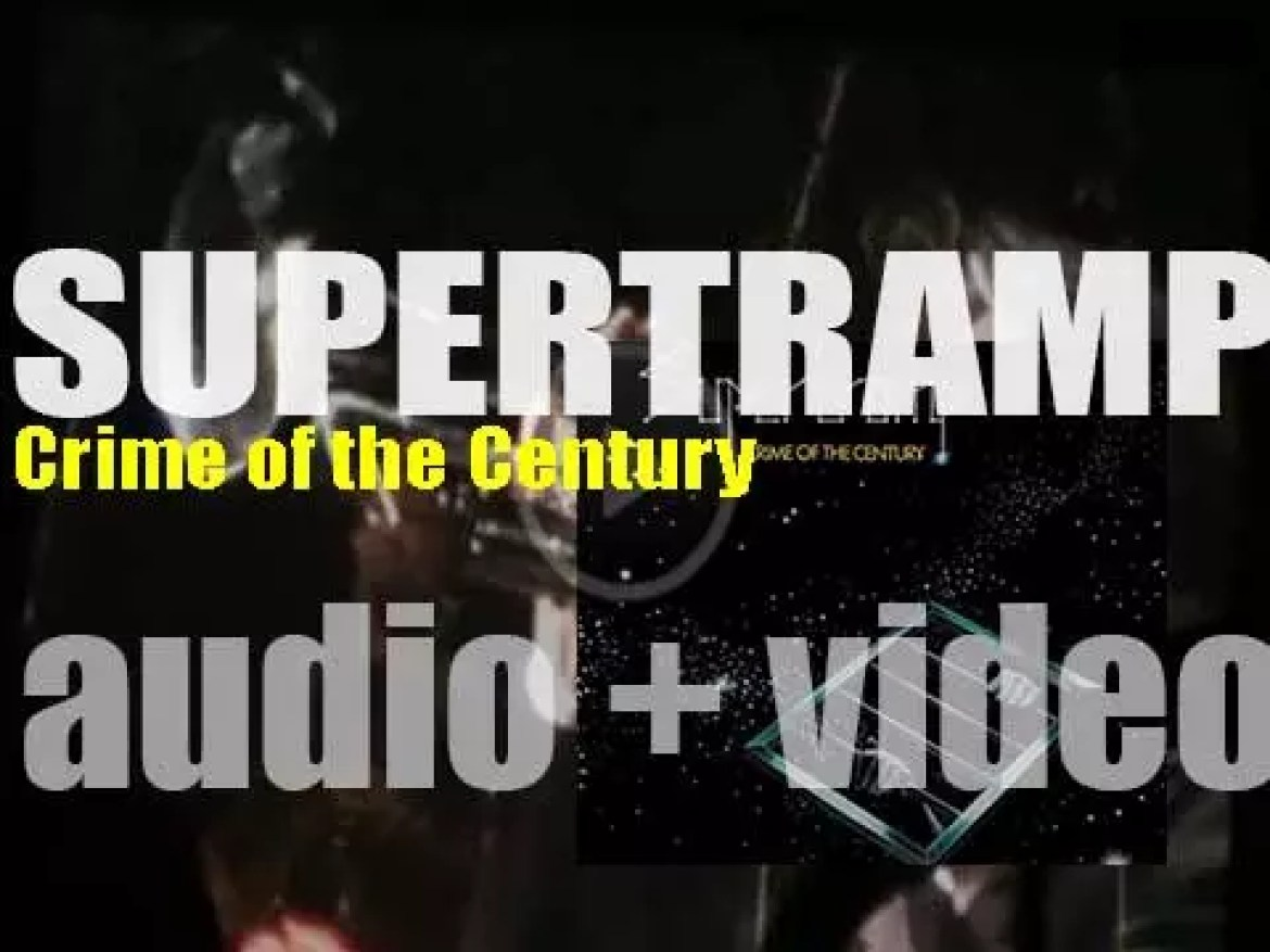 Supertramp release their third album : 'Crime of the Century' featuring 'Bloody Well Right' (1974)