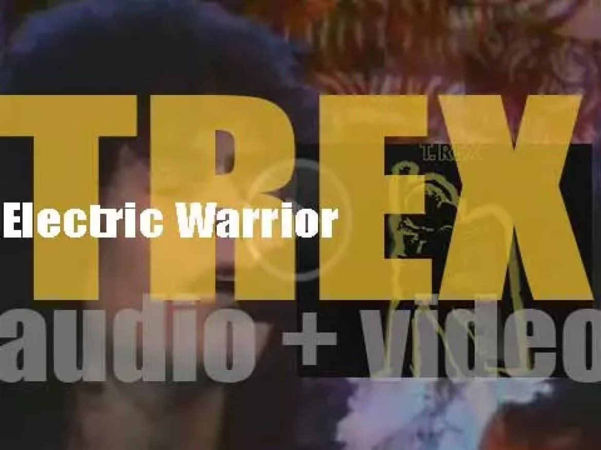 T. Rex release  their second album : 'Electric Warrior' featuring 'Get It On' (1971)