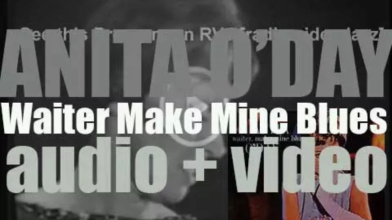 Anita O'Day records 'Waiter, Make Mine Blues,' an album for Verve (1961)
