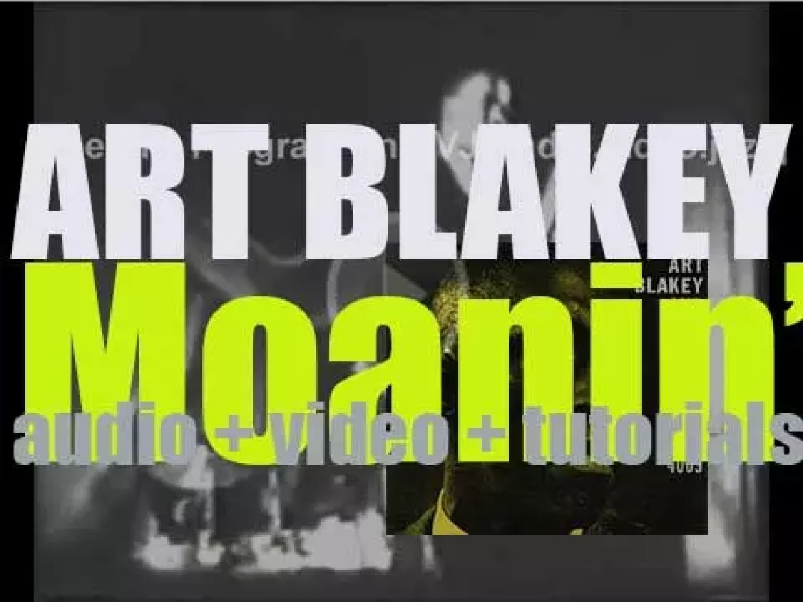 """Art Blakey records the album 'Moanin"""" with the Jazz Messengers for Blue Note (1958)"""