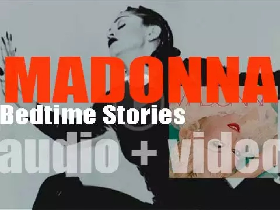 Madonna releases her sixth album : 'Bedtime Stories' featuring 'Secret' and 'Take a Bow' (1994)