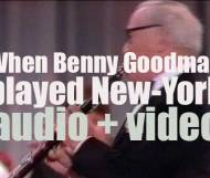 When Benny Goodman played New-York