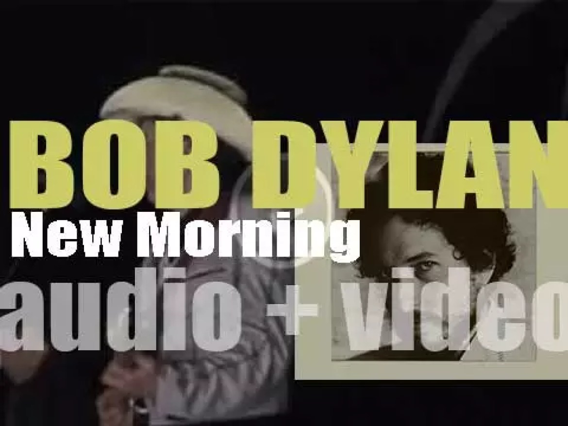 Bob Dylan releases 'New Morning,' his eleventh album featuring 'If Not for You' (1970)